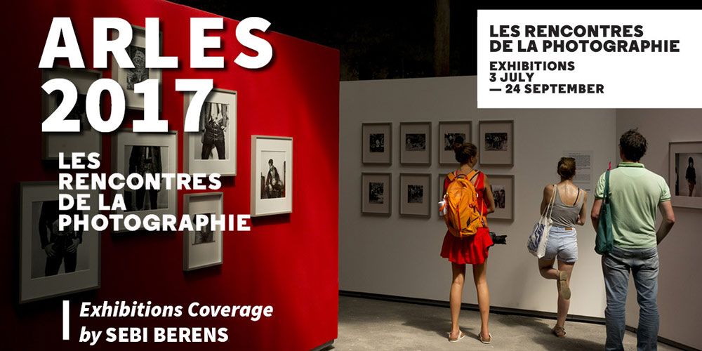 Arles-2017-Coverage on Art Market Magazine